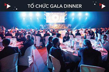 Dịch vụ tổ chức Gala Dinner hoành tráng sang trọng